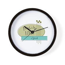 Everybody Loves a Lyricist Wall Clock