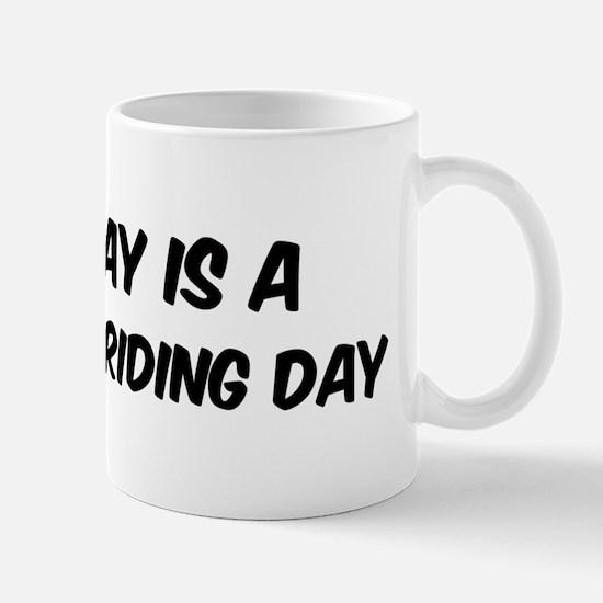 Horseback Riding everyday Mug