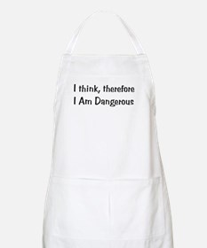 Think Therefore Dangerous BBQ Apron