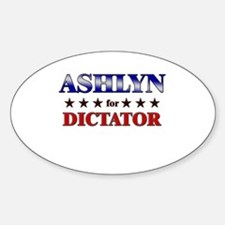 ASHLYN for dictator Oval Decal