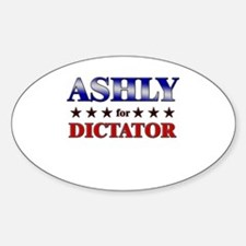 ASHLY for dictator Oval Decal