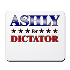 ASHLY for dictator Mousepad