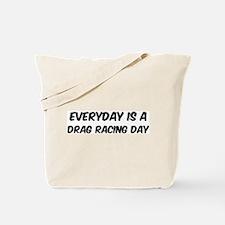 Drag Racing everyday Tote Bag