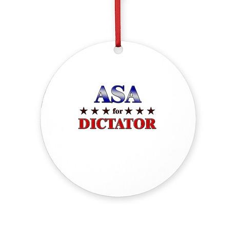 ASA for dictator Ornament (Round)