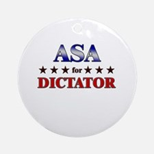 ASA for dictator Ornament (Round)