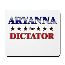 ARYANNA for dictator Mousepad