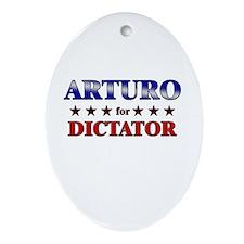 ARTURO for dictator Oval Ornament