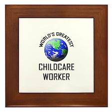 World's Greatest CHILDCARE WORKER Framed Tile