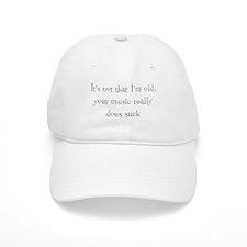 It's Not that I'm Old Baseball Cap