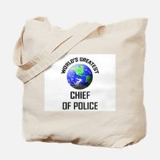 World's Greatest CHIEF OF POLICE Tote Bag