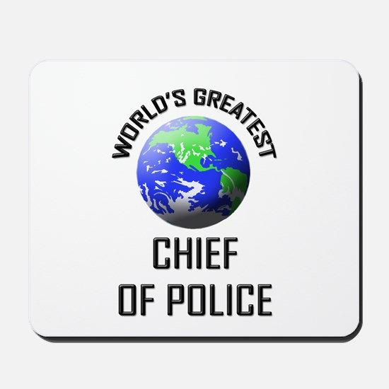 World's Greatest CHIEF OF POLICE Mousepad