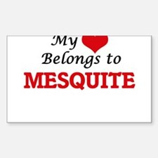 My heart belongs to Mesquite Texas Decal