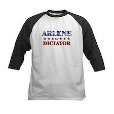 ARLENE for dictator Tee