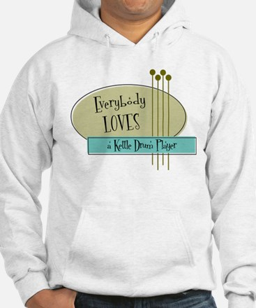 Everybody Loves a Kettle Drum Player Jumper Hoody