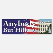 Anybody But Hillary Bumper Bumper Bumper Sticker