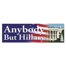 Anybody But Hillary Bumper Stickers