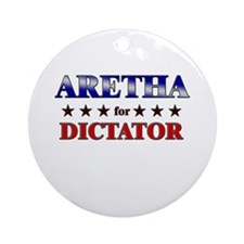 ARETHA for dictator Ornament (Round)