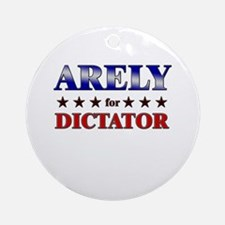 ARELY for dictator Ornament (Round)