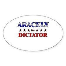 ARACELY for dictator Oval Decal