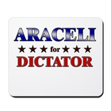 ARACELI for dictator Mousepad