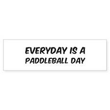 Paddleball everyday Bumper Bumper Sticker