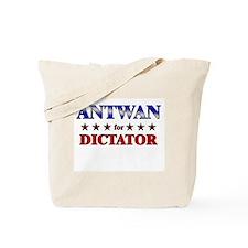 ANTWAN for dictator Tote Bag