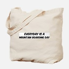 Mountain Boarding everyday Tote Bag