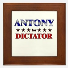 ANTONY for dictator Framed Tile