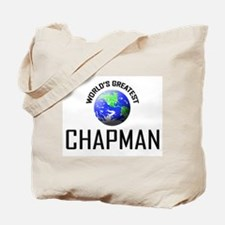 World's Greatest CHAPMAN Tote Bag