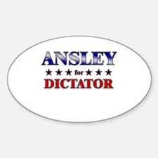 ANSLEY for dictator Oval Decal