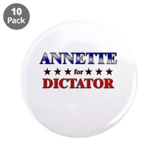 "ANNETTE for dictator 3.5"" Button (10 pack)"