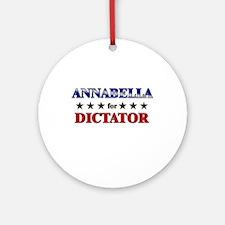 ANNABELLA for dictator Ornament (Round)