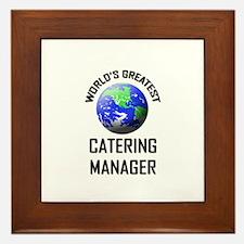 World's Greatest CATERING MANAGER Framed Tile