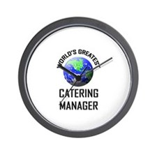 World's Greatest CATERING MANAGER Wall Clock