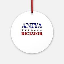 ANIYA for dictator Ornament (Round)