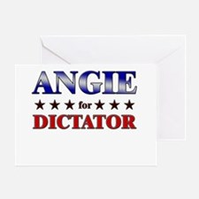 ANGIE for dictator Greeting Card