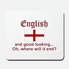 Good Looking English Mousepad
