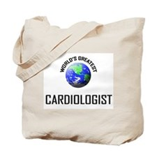 World's Greatest CARDIOLOGIST Tote Bag