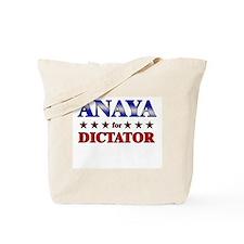 ANAYA for dictator Tote Bag