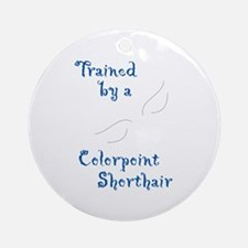 Trained by a Colorpoint Short Keepsake (Round)