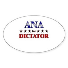 ANA for dictator Oval Decal