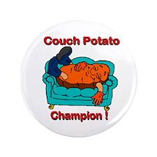 """Couch Potato Champ 3.5"""" Button"""