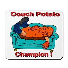 Couch Potato Champ Mousepad