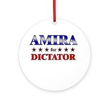 AMIRA for dictator Ornament (Round)