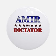AMIR for dictator Ornament (Round)