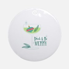 Be Merry Round Ornament