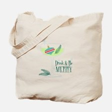 Be Merry Tote Bag