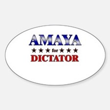AMAYA for dictator Oval Decal