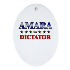 AMARA for dictator Oval Ornament