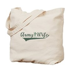 Army Wife - Green Tote Bag